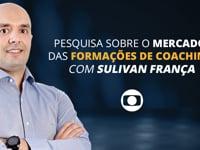 A formação do profissional de coaching | Sulivan França - Rede Globo/