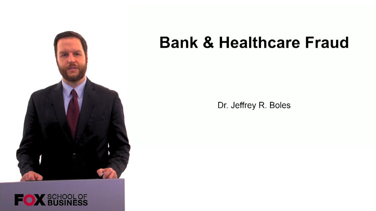 60282Bank & Healthcare Fraud
