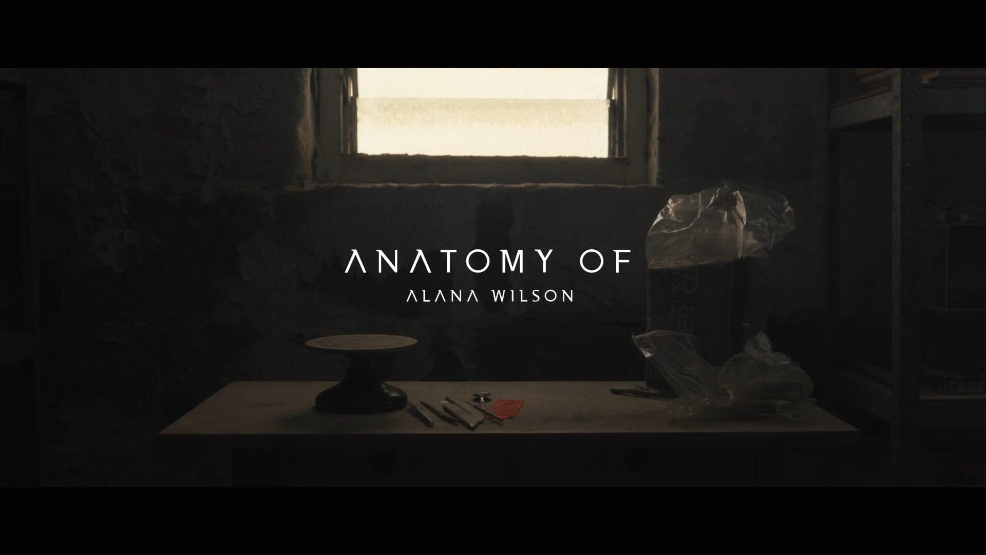 Anatomy of: Alana Wilson