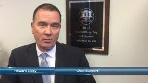 Howard Ellzey on Child Support