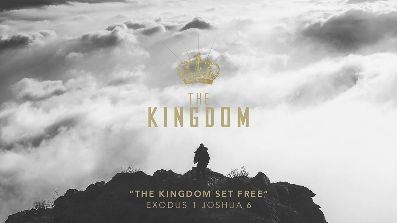 The Kingdom Set Free