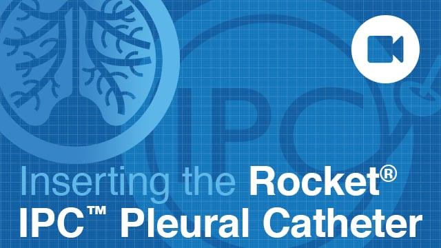 Rocket Pleural IPC Catheter Insertion NO SOUND