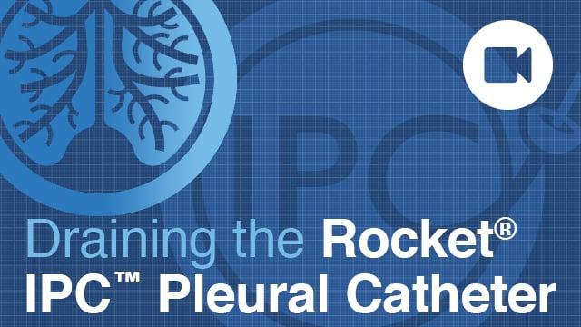 Rocket Pleural IPC Drainage and Catheter Care NO SOUND