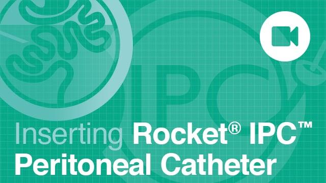 Rocket Peritoneal IPC Catheter Insertion NO SOUND