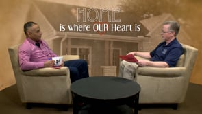 Home is Where our Heart is - March 2018