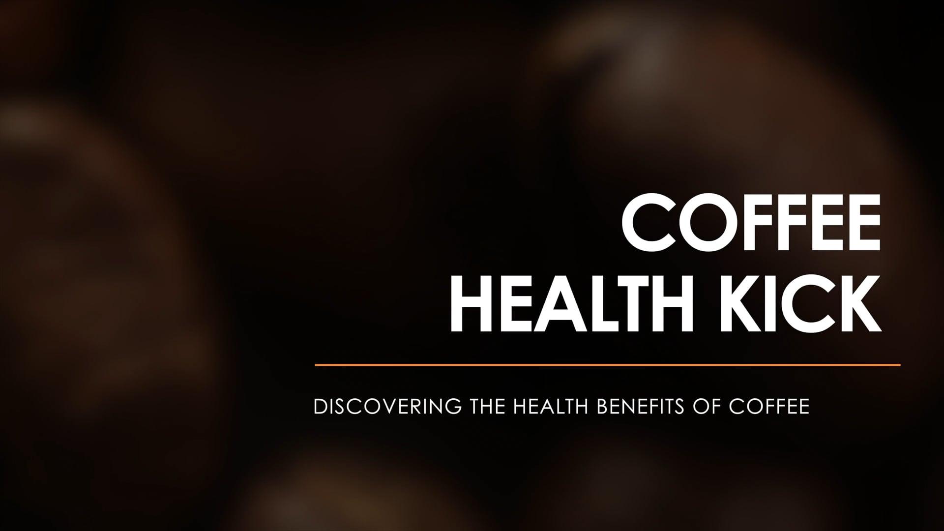Coffee Health Kick 4k