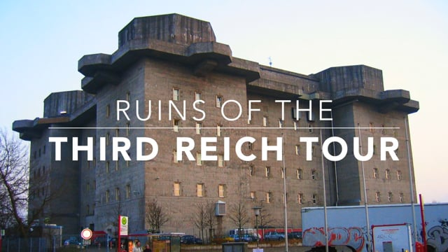 Ruins of the Third Reich Tour