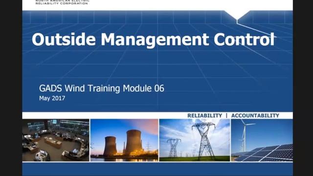 GADS Wind Module 06: Outside Management Control (29m 19s)
