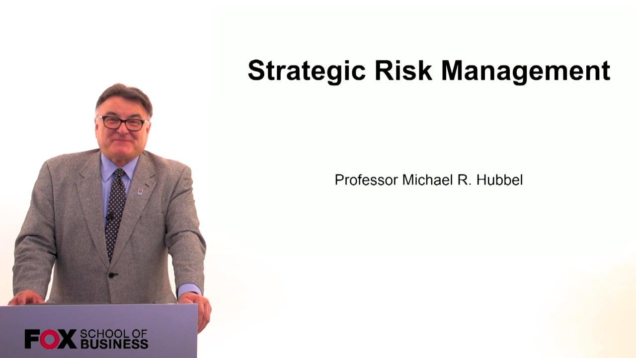 60627Strategic Risk Management
