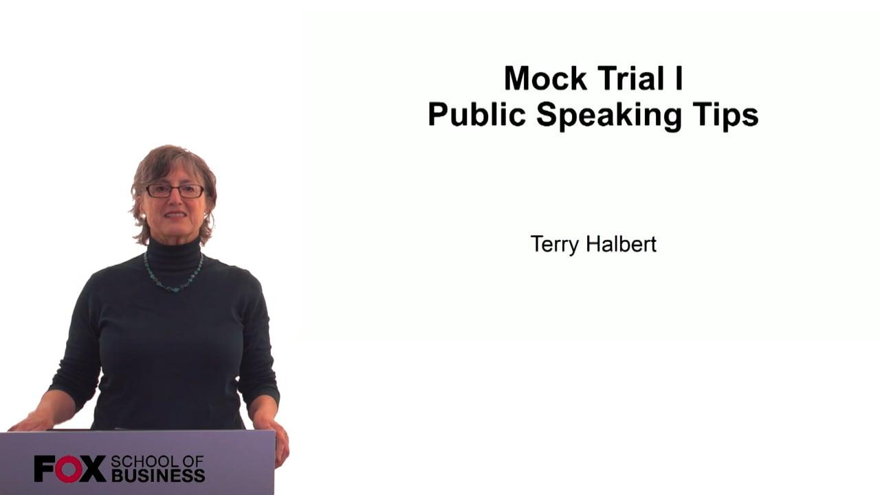 60302Mock Trial I – Public Speaking Tips