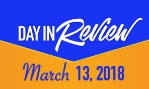 HIS Morning Crew Day in Review: Tuesday March 13, 2018