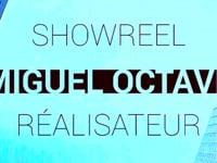 Showreel Miguel Octave