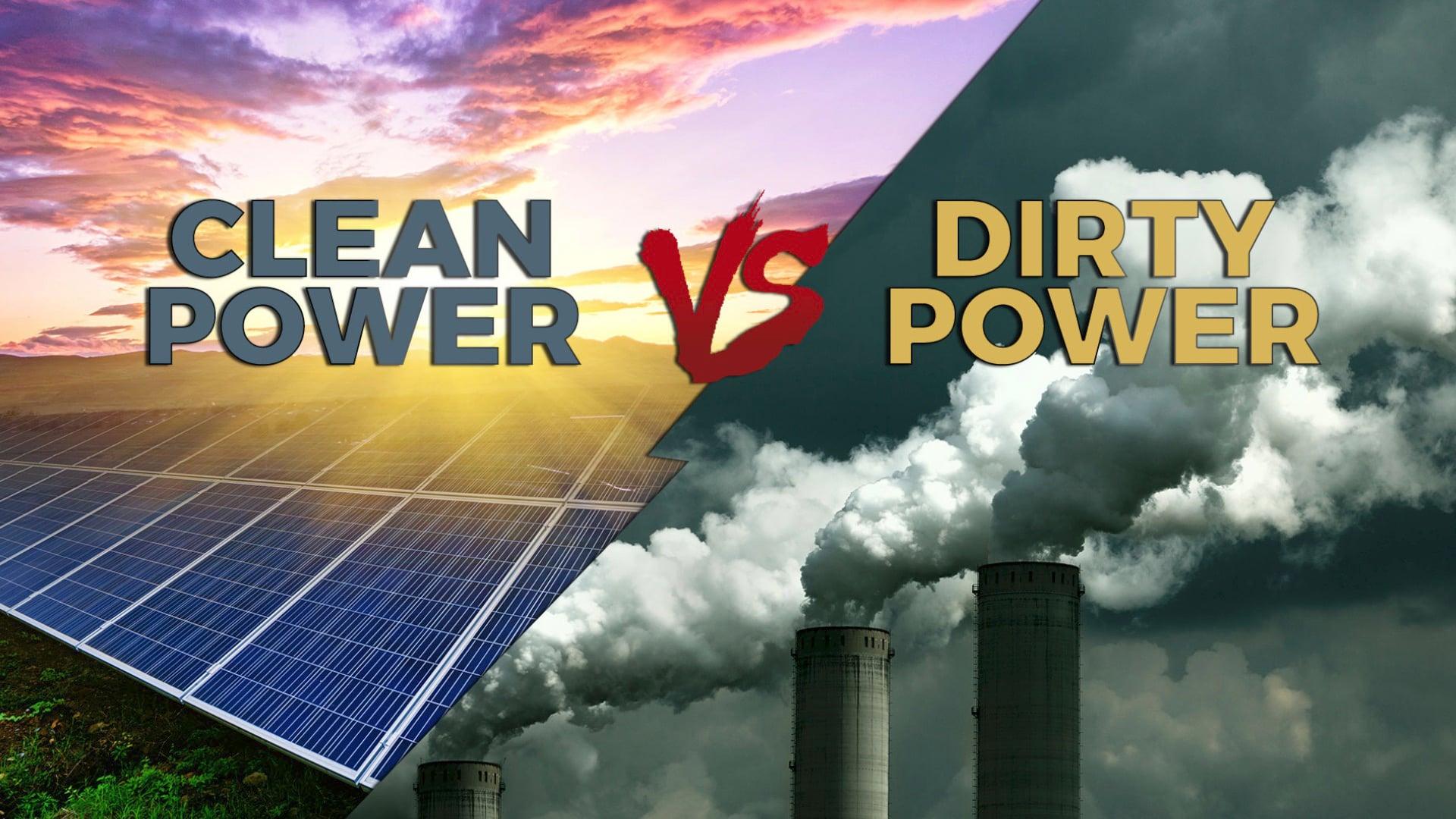 Clean VS Dirty Power (standard)