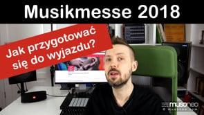Musikmesse 2018 - jak się przygotować?