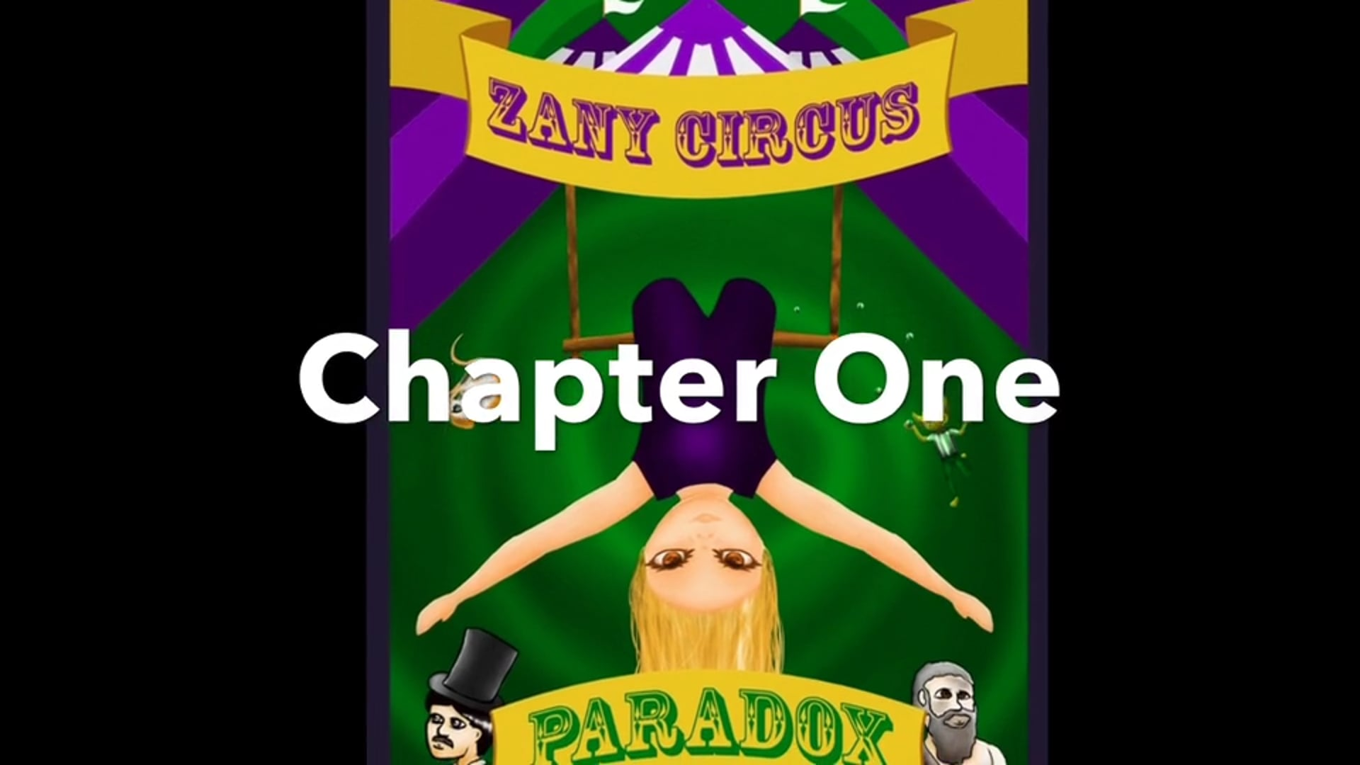 Read Aloud - 'Zany Circus: Paradox' by Nanci Nott and Xanthe Turner. Chapter One.
