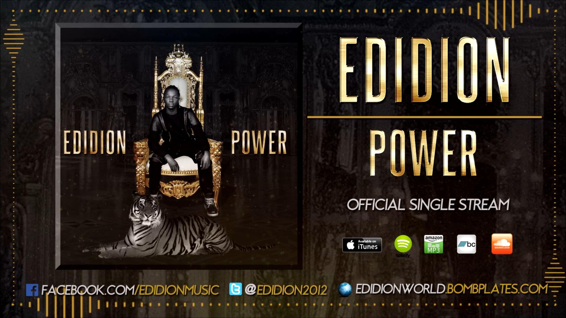 "Edidion - ""Power"" Single Stream (Preview)"