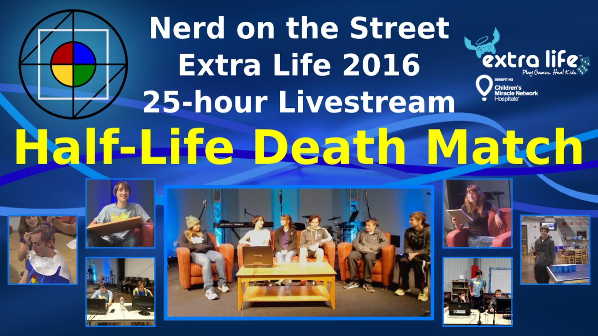 Half-Life Death Match - Extra Life 2016
