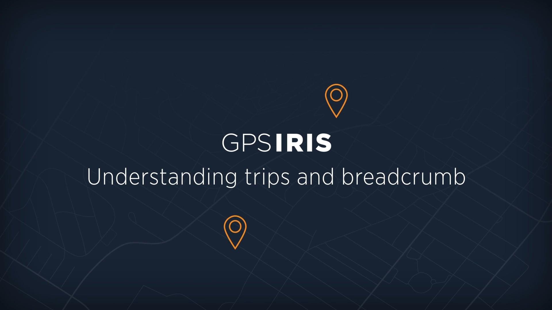 Understanding trips and breadcrumbs
