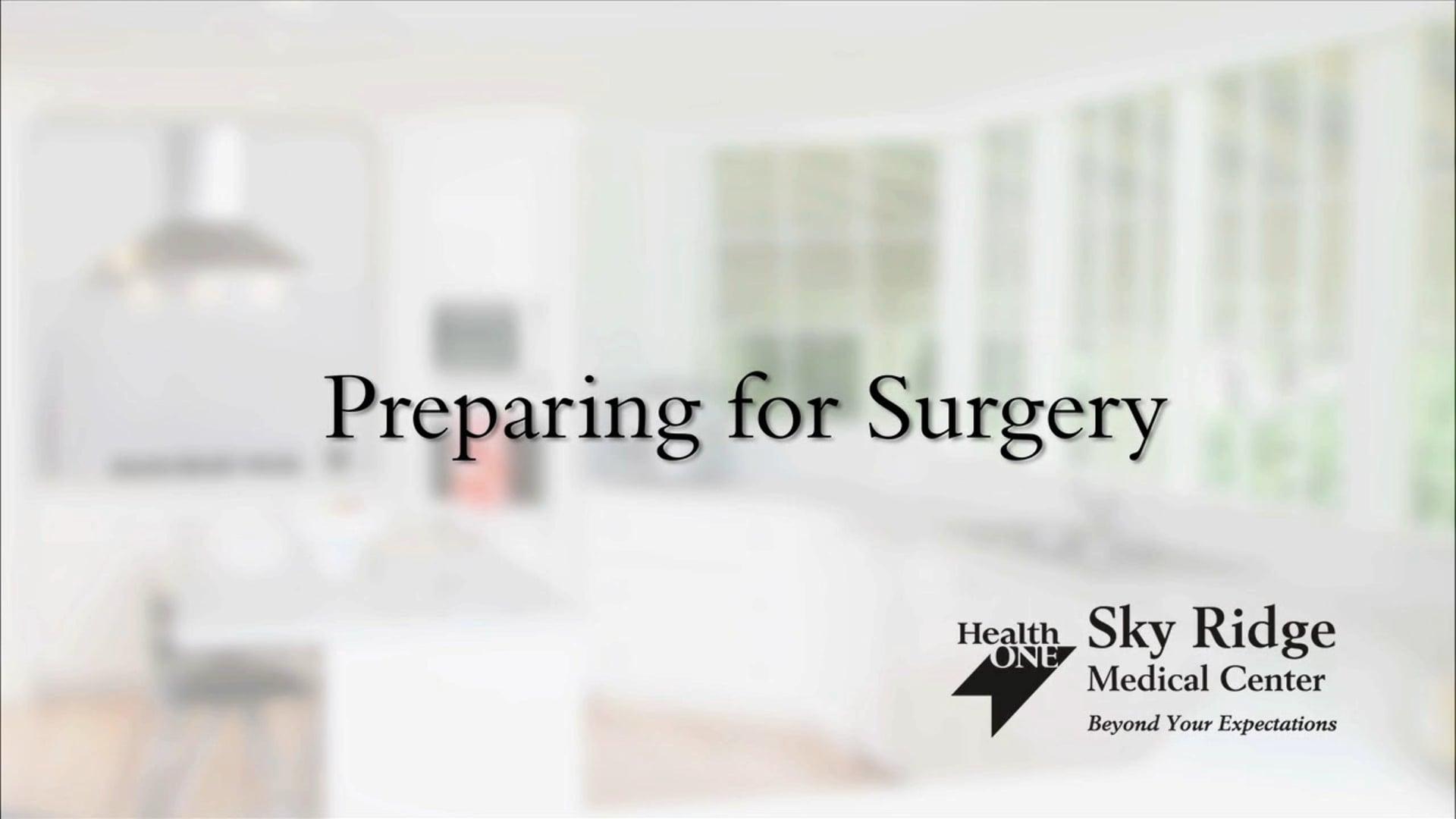 Sky Ridge Medical Center Preparing For Surgery