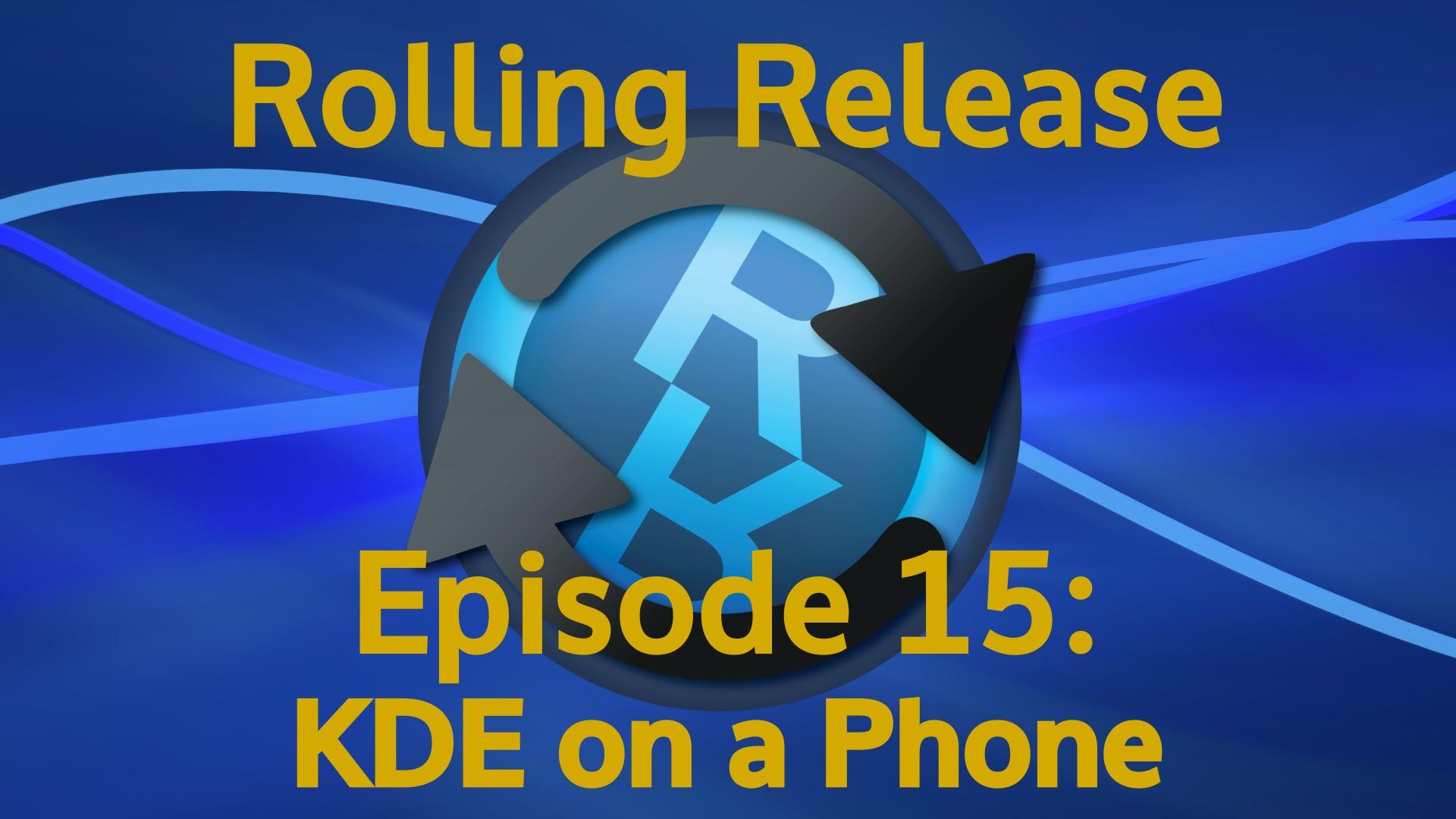 KDE on a Phone - Rolling Release #15