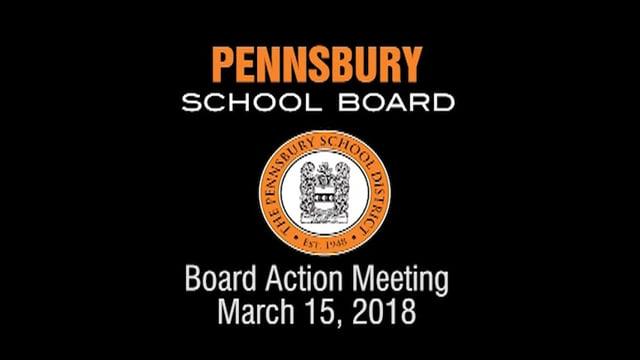 Pennsbury School Board Meeting for March 15, 2018