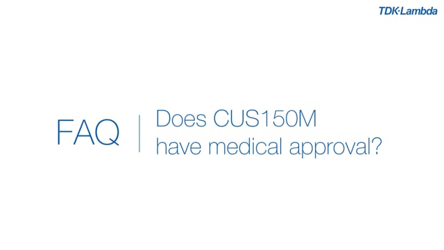 Do CUS150M AC-DC power supplies have medical approvals?
