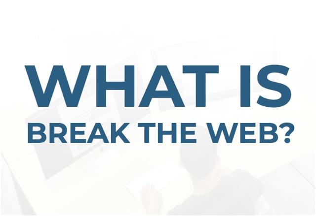Break The Web - Video - 2