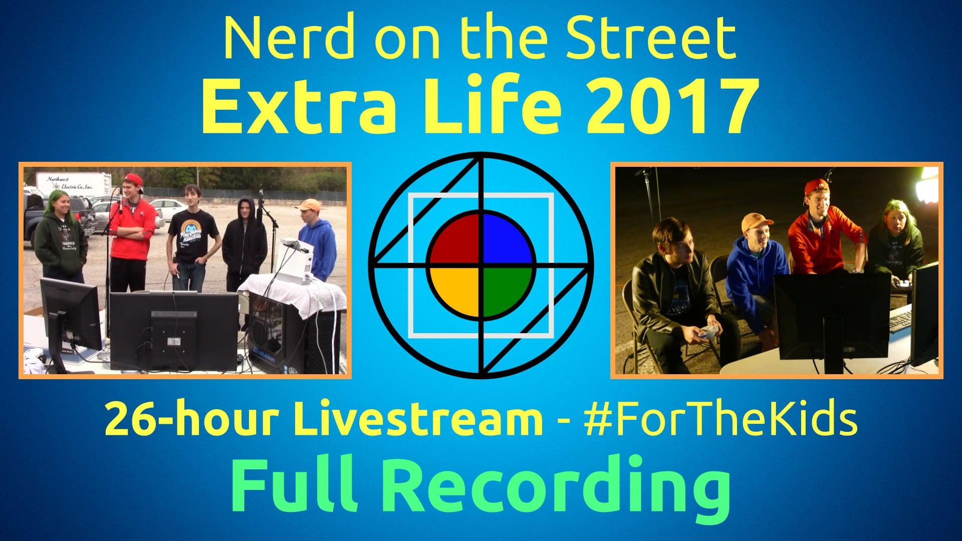 NOTS Extra Life 2017 - Full Recording (Part 1 of 2)