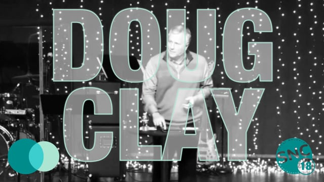SoCal Network Conference 2018 - Guest Speaker - Doug Clay