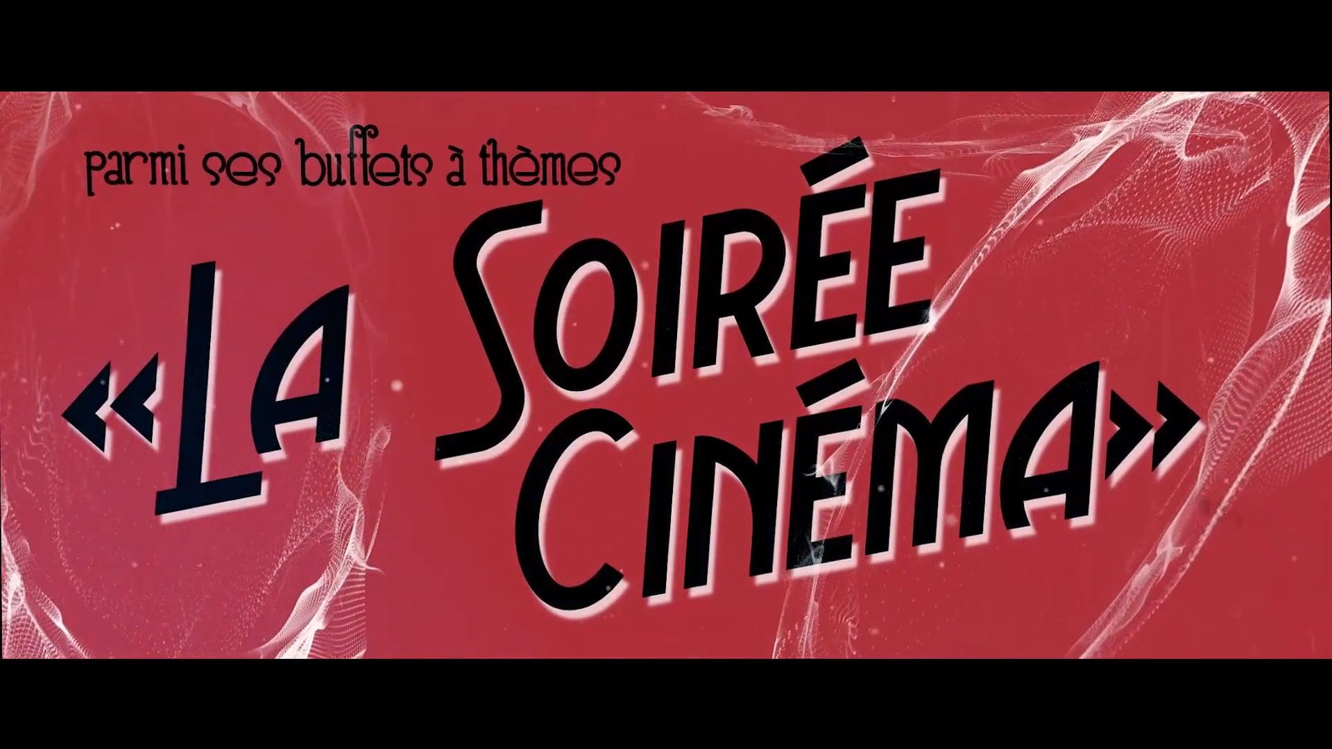 """Les Buffets """"Soirée Cinéma"""" - Beltoise & Clamens Traiteur [2018]"""