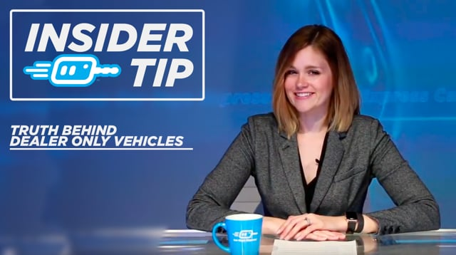 """Insider Tip: The Truth Behind """"Dealership Only"""" Vehicles"""