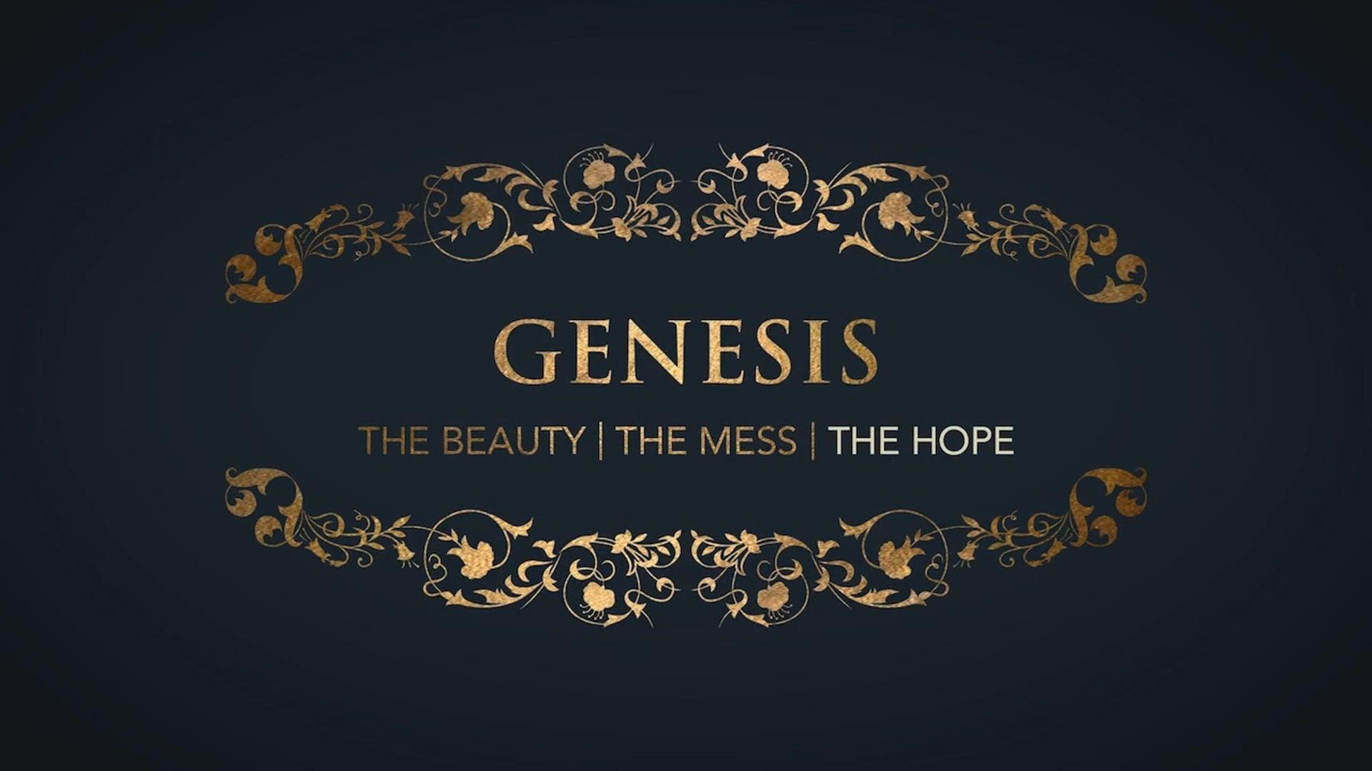 Week 1: Genesis: Hope in the Covenantal God