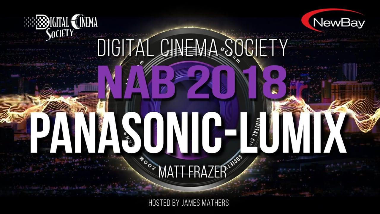 DCS @ NAB 2018 - PANASONIC LUMIX GH5S