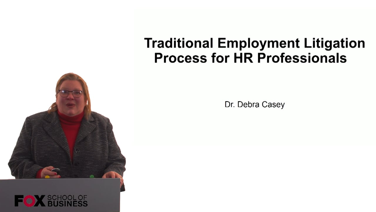 60717Traditional Employment Litigation Process