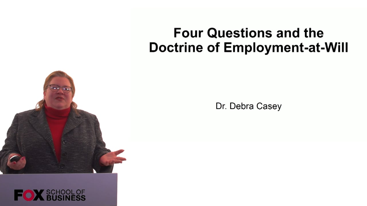 60687Four Questions and the Doctrine of Employment-At-Will