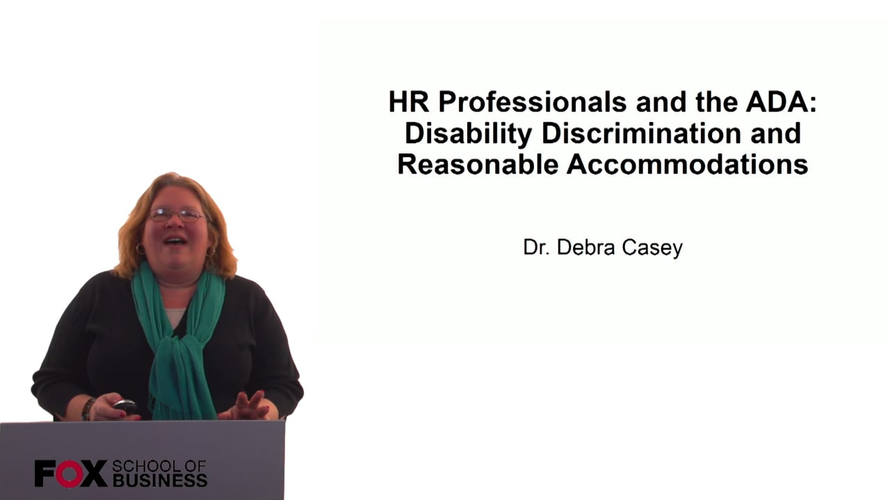 60689HR Professionals and the ADA –  Disability Discrimination