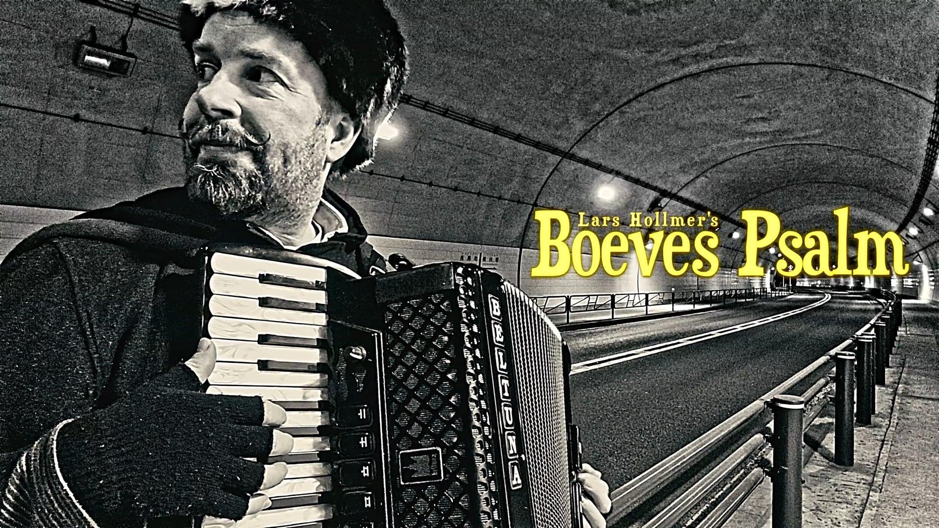 "Lars Hollmer's ""Boeves Psalm"""