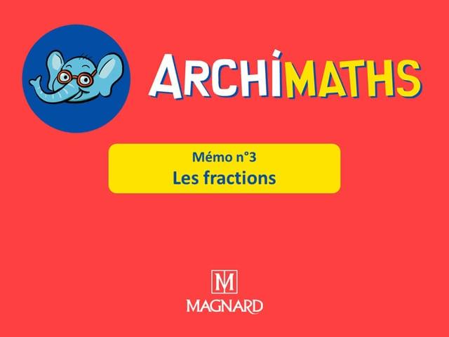 Mémo 03 - Les fractions