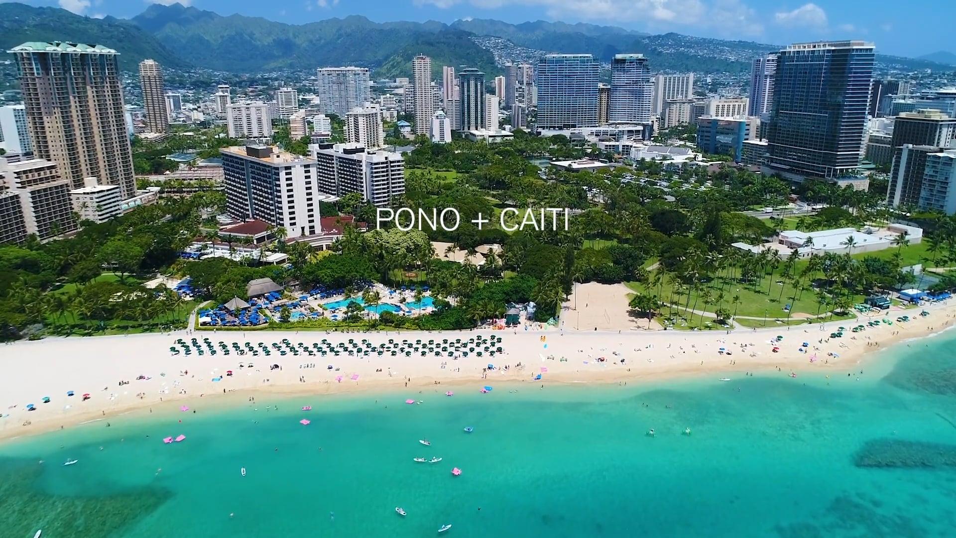 Pono & Caiti Wedding - Highlight Video - Aloha Films