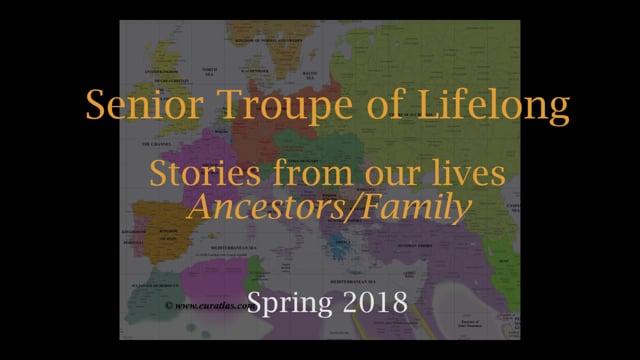 Senior Troupe of Lifelong: Ancestors/Family