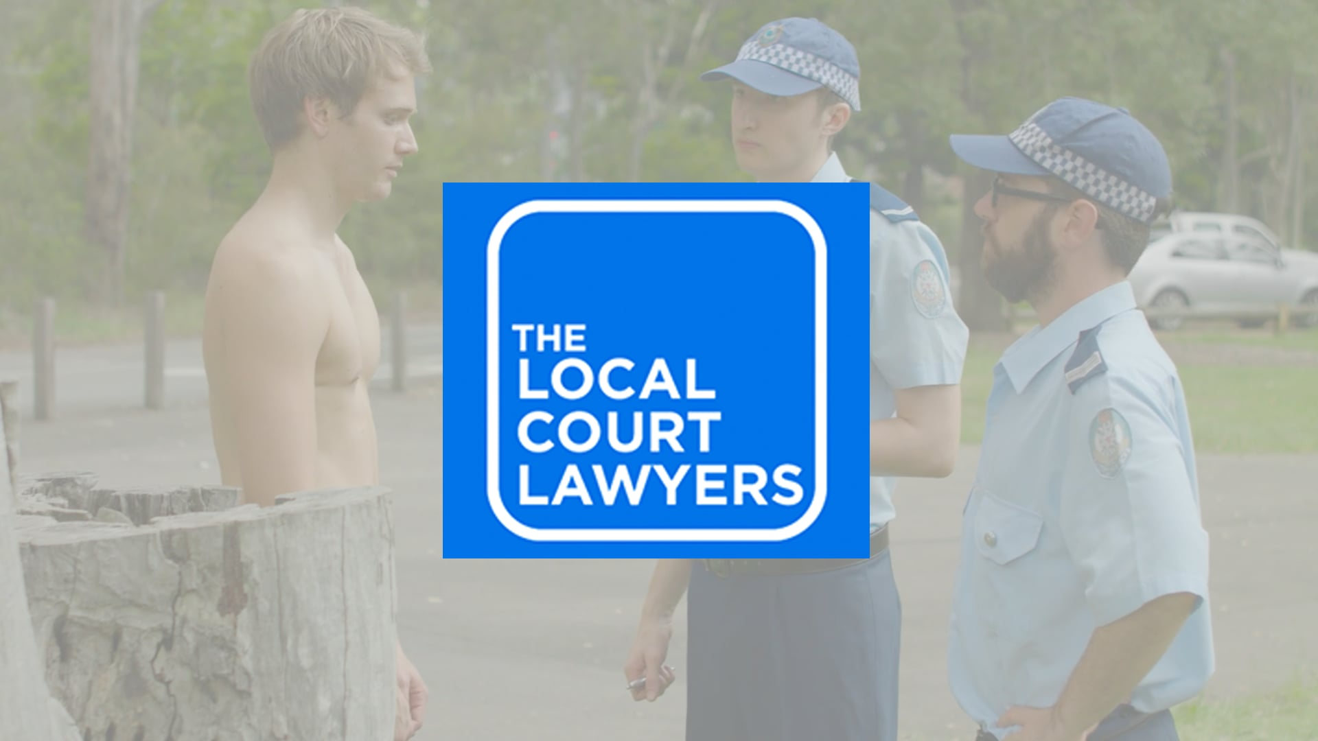 Local Court Lawyers | Disorderly Behaviour TVC