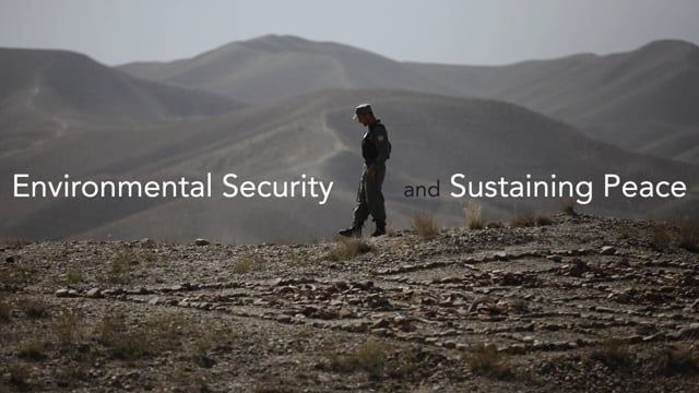MOOC 17 Environmental Security and Sustaining Peace Trailer