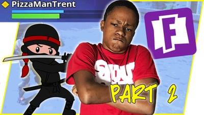Ninja Stream Trent Pt.2
