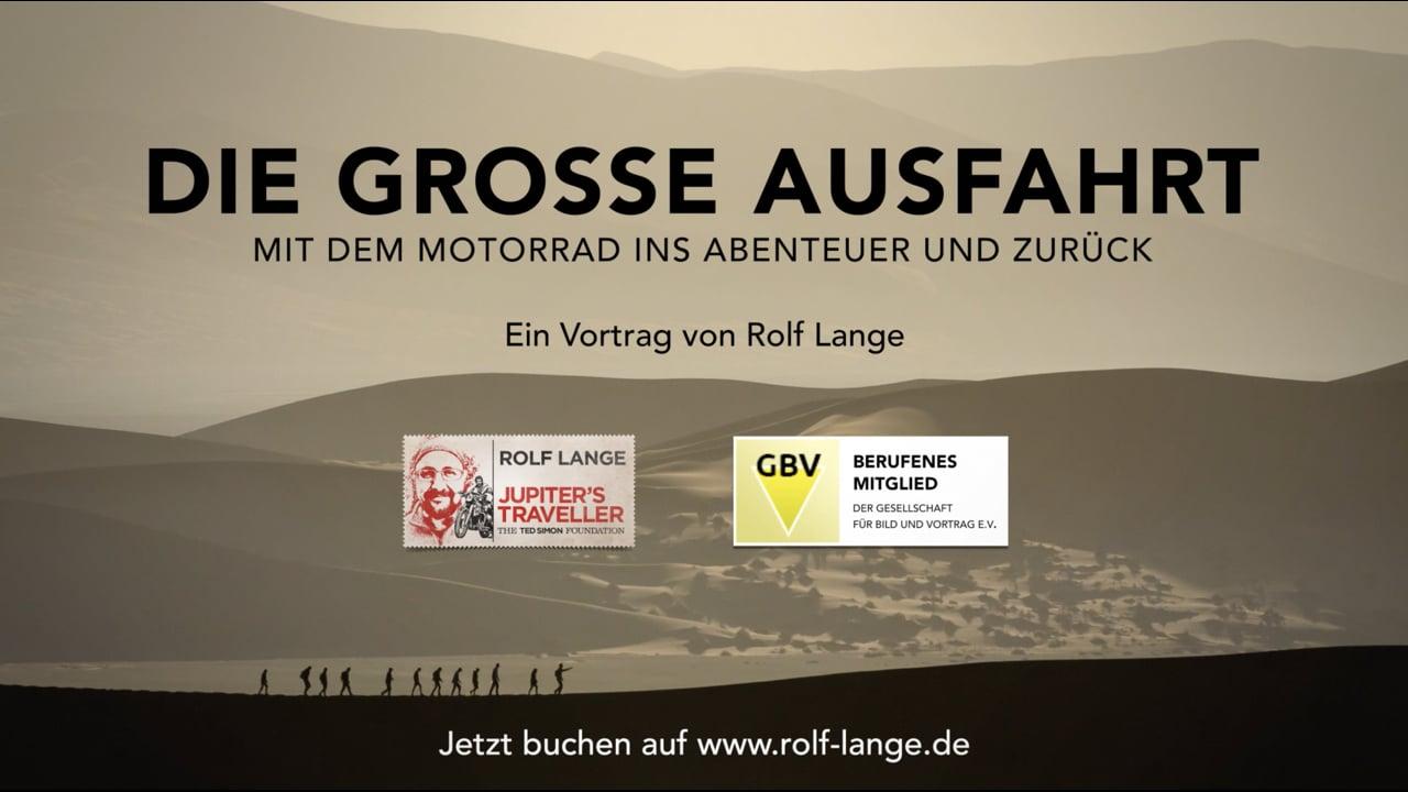 DIE GROSSE AUSFAHRT | Ein Vortrag von Rolf Lange (Trailer)