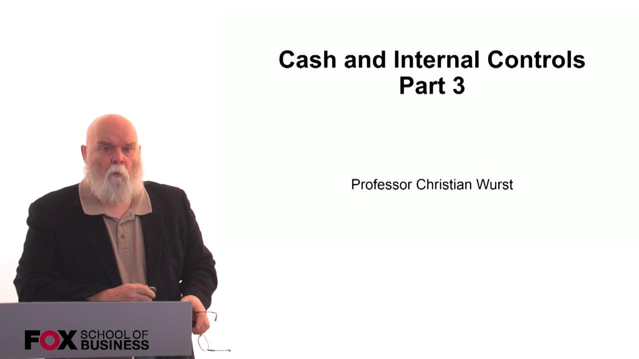 60886Cash and Internal Controls Part 3