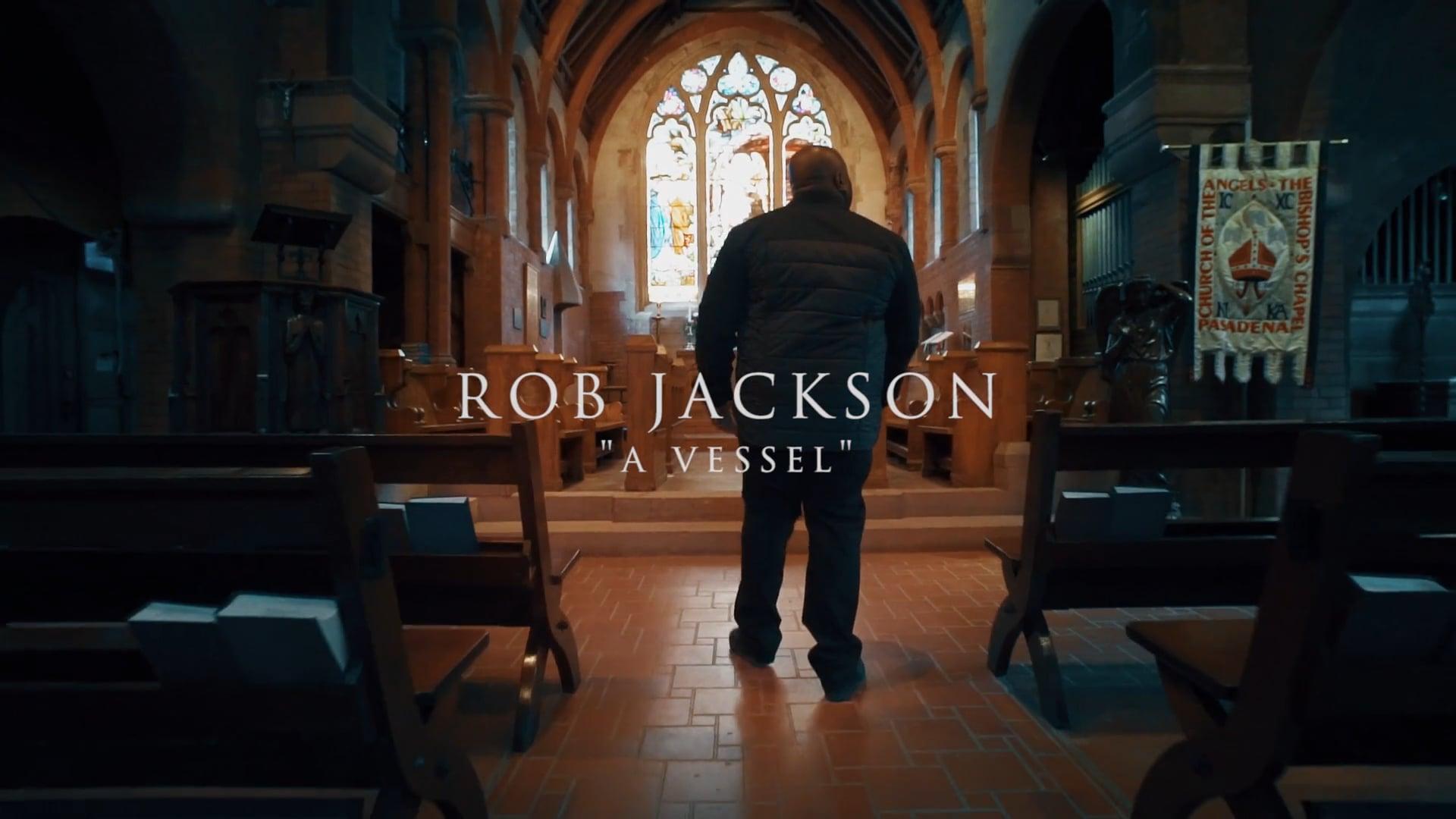 "WIP presents Rob Jackson ""A Vessel"""