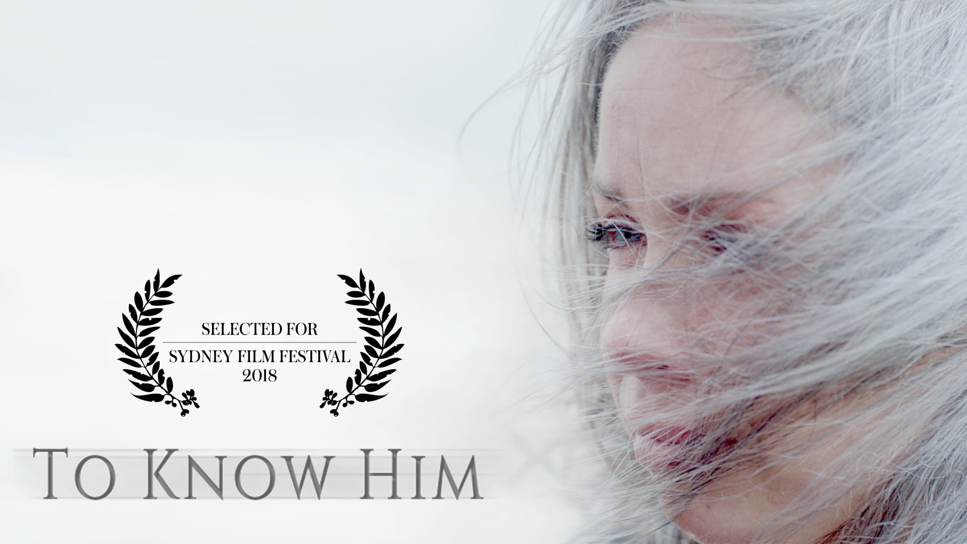 TO KNOW HIM - Trailer