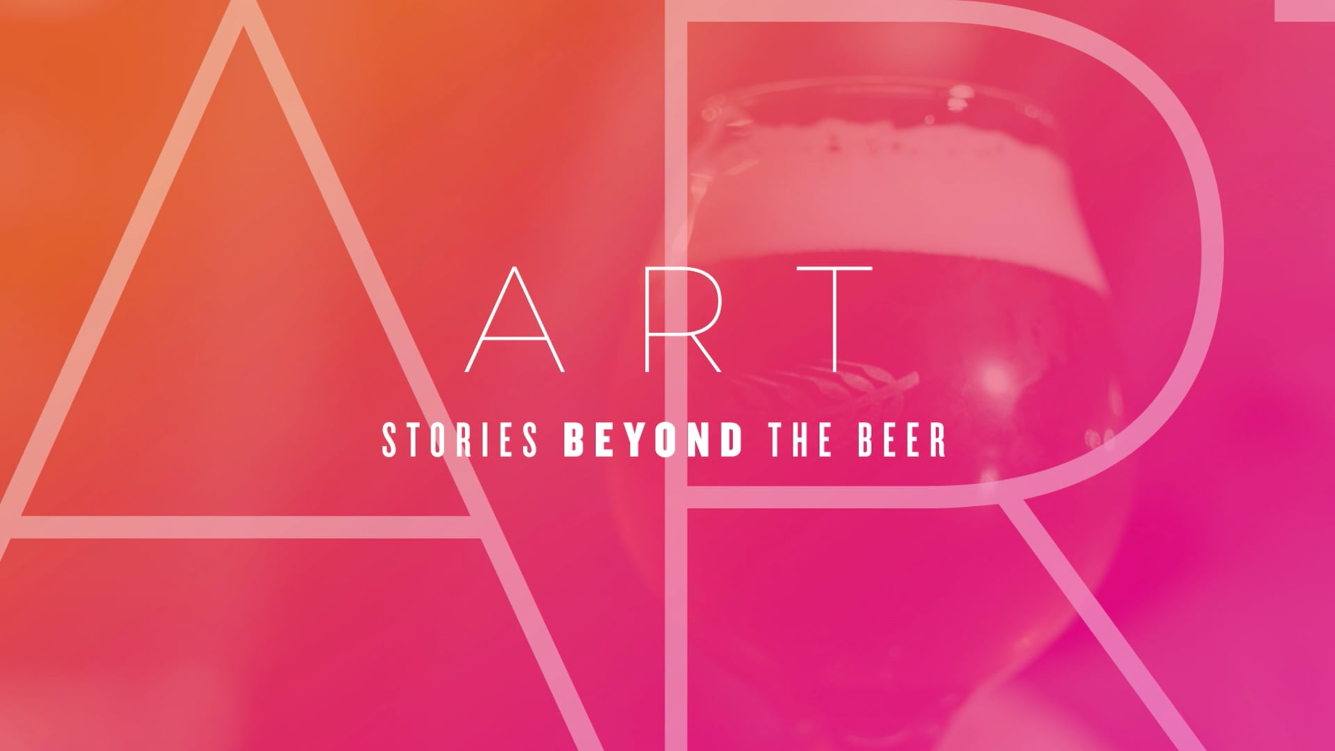 A R T // Stories Beyond the Beer
