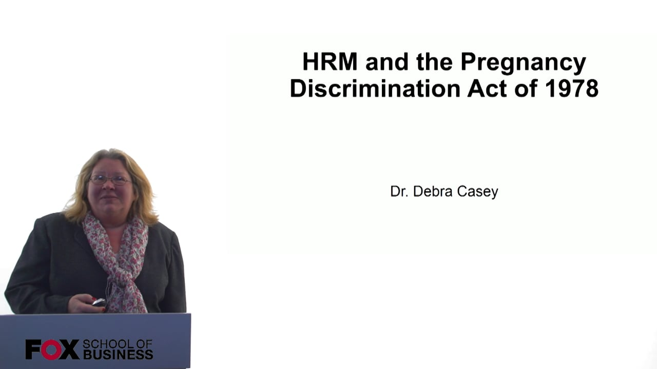 60711HRM and the Pregnancy Descrimination Act of 1978