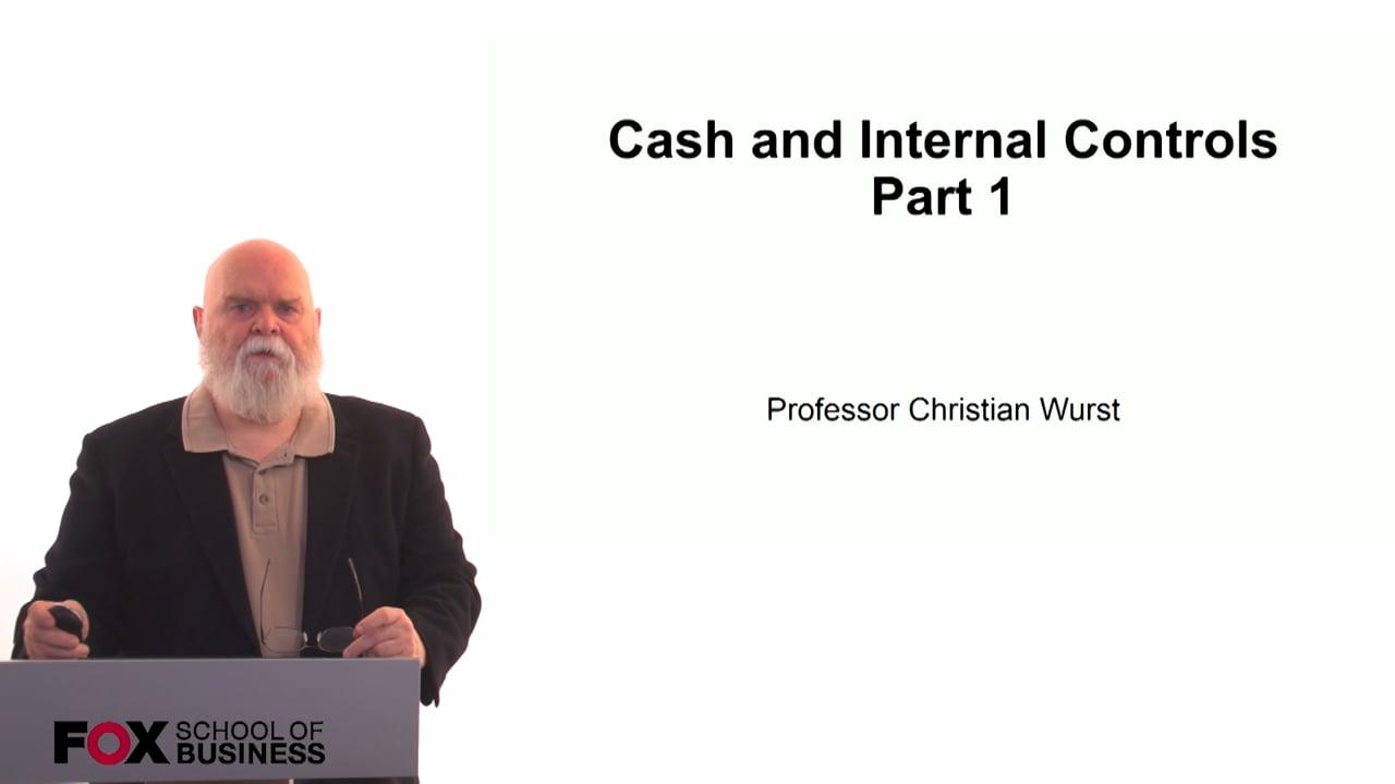 60889Cash and Internal Controls Part 1